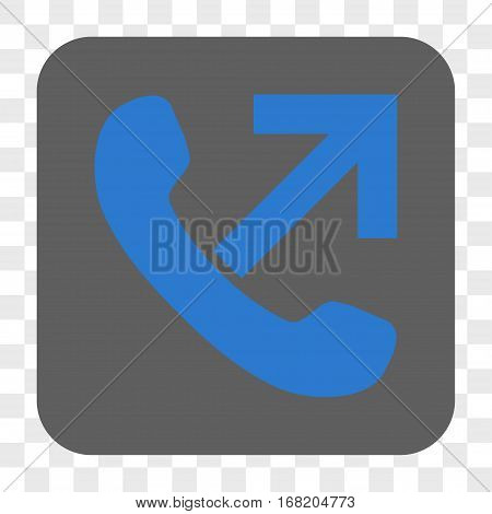 Outgoing Call interface toolbar button. Vector icon style is a flat symbol in a rounded square button blue and gray colors chess transparent background.