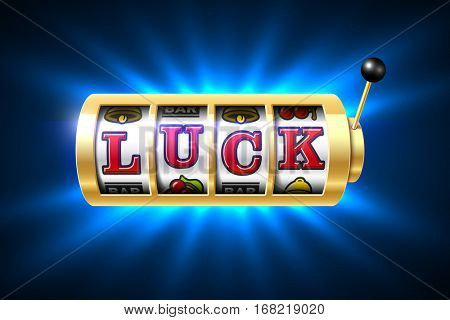 Luck word on slot machine, vector illustration