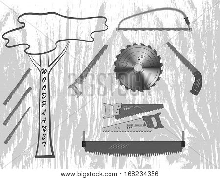 set of tools for working with wood. ie, a hacksaw, saw blade and small saws