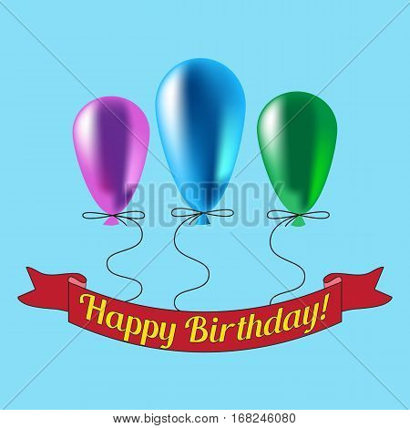 Three multi-colored balloons and the inscription happy birthday. Vector illustration on a blue background.
