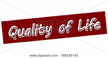 Stamp with text quality of life inside vector illustration