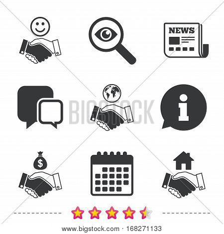 Handshake icons. World, Smile happy face and house building symbol. Dollar cash money bag. Amicable agreement. Newspaper, information and calendar icons. Investigate magnifier, chat symbol. Vector