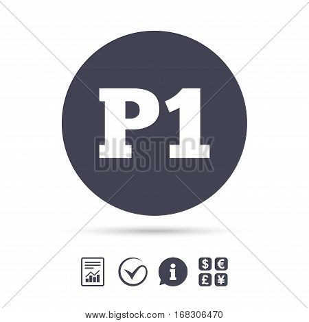 Parking first floor sign icon. Car parking P1 symbol. Report document, information and check tick icons. Currency exchange. Vector