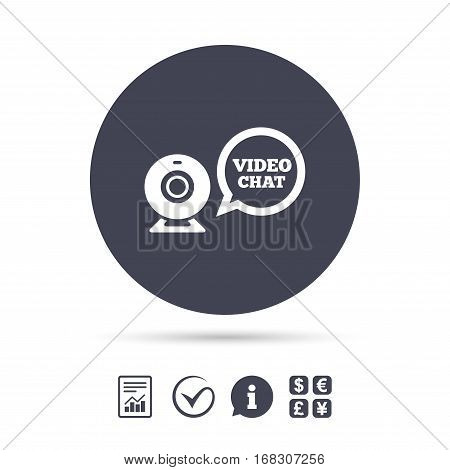 Video chat sign icon. Webcam video speech bubble symbol. Website webcam talk. Report document, information and check tick icons. Currency exchange. Vector
