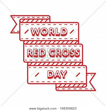 World Red Cross day emblem isolated vector illustration on white background. 8 may world healthcare holiday event label, greeting card decoration graphic element