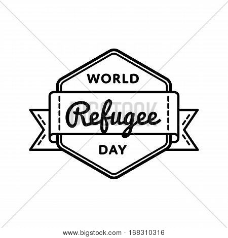 World Refugee day emblem isolated vector illustration on white background. 20 june global social holiday event label, greeting card decoration graphic element