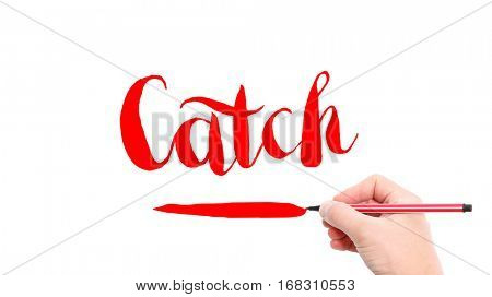The verb Catch written on a white background