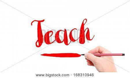 The verb Teach written on a white background
