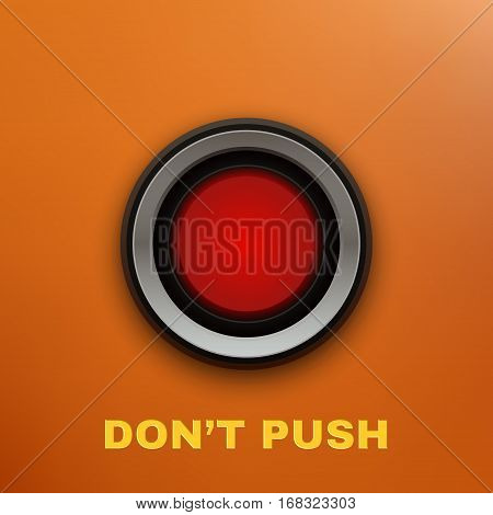 Industrial Red Button. Don't Push. Vector illustration