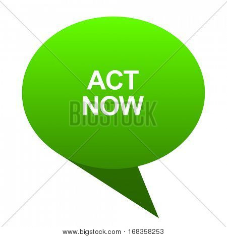 act now green bubble web icon