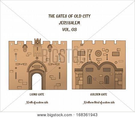 The gates of the Old City of Jerusalem Lion Gate and Golden Gate or Gate of Mercy. Vector illustration
