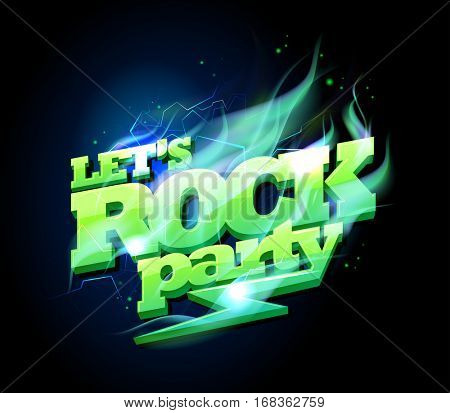 Let`s rock party sign, electric plasma text