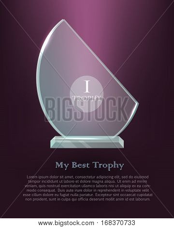 Trophy. Realistic great award. Dark violet background. Crystal. Shiny. First place. Winning. Contemporary beautiful glass prize on clean basis. Semi-oval reward. Flat design. Vector illustration