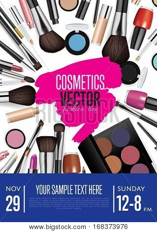 Cosmetics product presentation poster. Makeup accessories set. Cosmetics promotion flyer with date and time. Brushes, powder palettes, lipstick, eye pencil, nail polish vectors. For beauty salon, shop. Cosmetics concept design for cosmetics company ads.