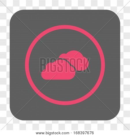 Clouds interface toolbar button. Vector icon style is a flat symbol inside a rounded square button pink and gray colors chess transparent background.