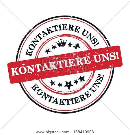 Contact us (German language: Kontaktiere) - label  / sticker  / sign / icon, also for print