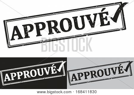 Approved French: Approuve rubber stamp /label.  Grunge design with dust scratches. Grunge layer is applied exactly on the colored stamp. Color is easily change.