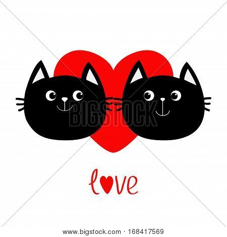 Two black cat head couple family icon. Red heart. Cute funny cartoon character. Word love Valentines day Greeting card. Kitty Whisker Baby pet collection. White background Isolated Flat design. Vector