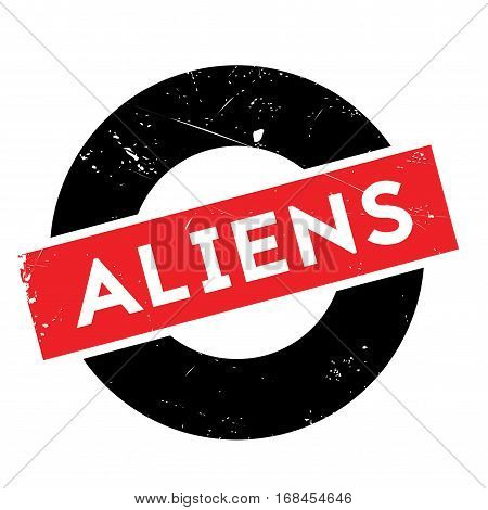 Aliens rubber stamp. Grunge design with dust scratches. Effects can be easily removed for a clean, crisp look. Color is easily changed.