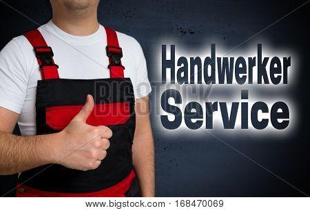 Handwerker Service (in German Craftsman Service) Is Shown By Artisan Concept