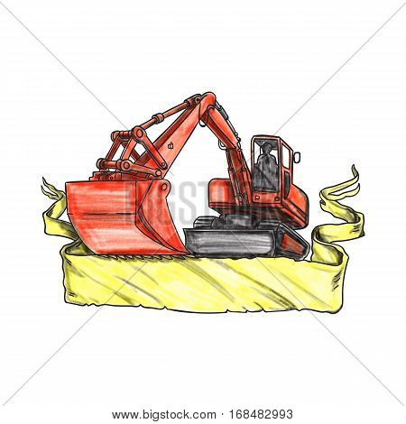 Tattoo style illustration of a mechanical digger excavator earthmover with driver viewed from low angle set on isolated white background with ribbon.