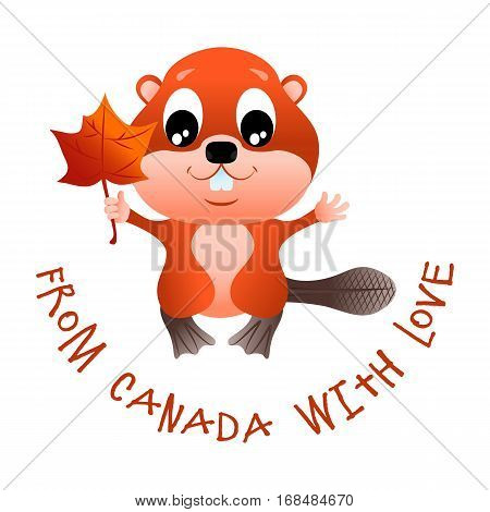 Beaver with a maple leaf in the paw and an inscription From Canada with love
