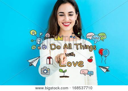 Do All Things With Love Text With Young Woman