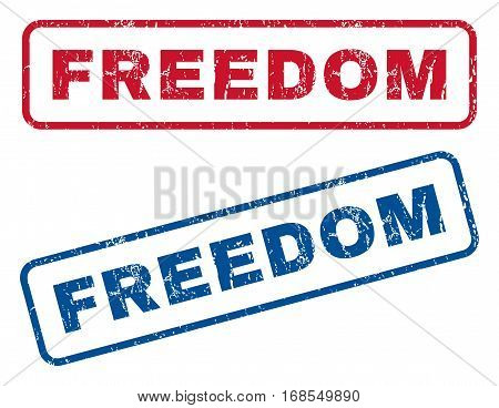 Freedom text rubber seal stamp watermarks. Vector style is blue and red ink caption inside rounded rectangular banner. Grunge design and unclean texture. Blue and red stickers.
