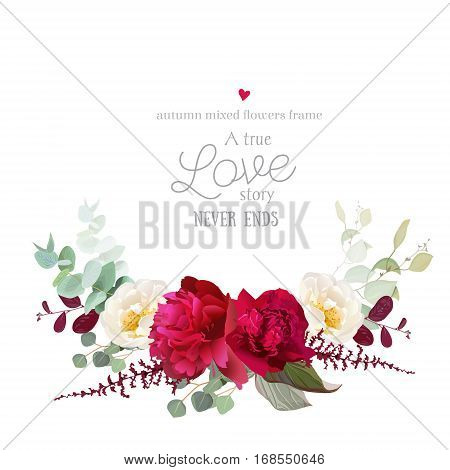 Elegant autumn horizontal floral bouquet vector design card. Burgundy red peony white wild rose red and green leaves. Seasonal wedding save the date frame. All elements are isolated and editable.