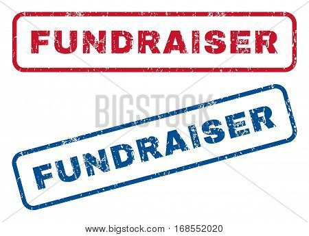 Fundraiser text rubber seal stamp watermarks. Vector style is blue and red ink caption inside rounded rectangular shape. Grunge design and dust texture. Blue and red emblems.