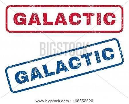 Galactic text rubber seal stamp watermarks. Vector style is blue and red ink caption inside rounded rectangular banner. Grunge design and dust texture. Blue and red stickers.