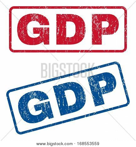 GDP text rubber seal stamp watermarks. Vector style is blue and red ink caption inside rounded rectangular banner. Grunge design and unclean texture. Blue and red emblems.