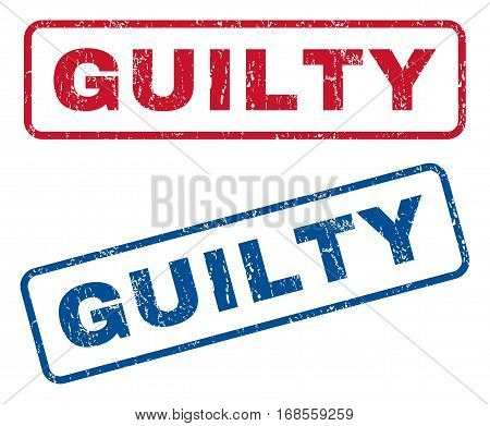 Guilty text rubber seal stamp watermarks. Vector style is blue and red ink tag inside rounded rectangular banner. Grunge design and dust texture. Blue and red stickers.