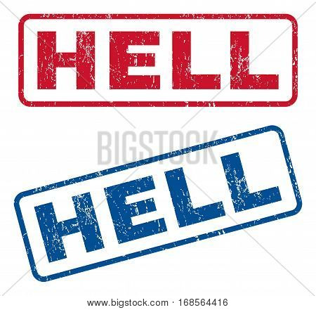 Hell text rubber seal stamp watermarks. Vector style is blue and red ink tag inside rounded rectangular banner. Grunge design and dust texture. Blue and red stickers.