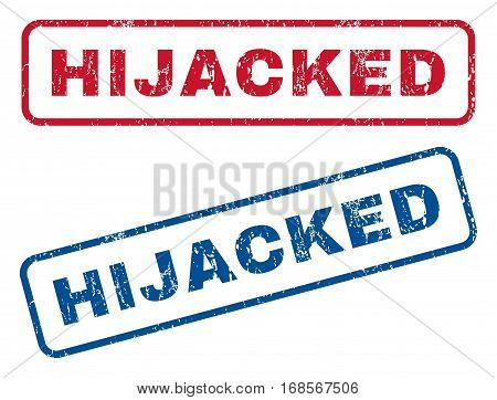 Hijacked text rubber seal stamp watermarks. Vector style is blue and red ink tag inside rounded rectangular banner. Grunge design and scratched texture. Blue and red signs.