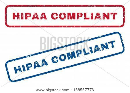 Hipaa Compliant text rubber seal stamp watermarks. Vector style is blue and red ink caption inside rounded rectangular banner. Grunge design and unclean texture. Blue and red stickers.