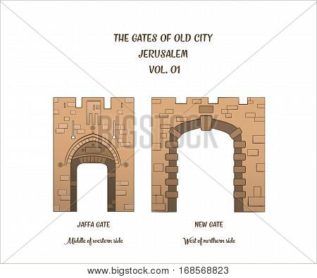 The gates of the Old City of Jerusalem, Jaffa Gate and New Gate. Vector illustration