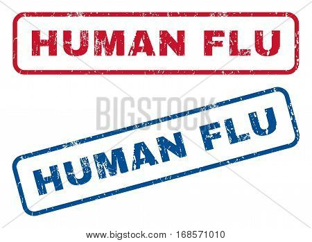 Human Flu text rubber seal stamp watermarks. Vector style is blue and red ink tag inside rounded rectangular shape. Grunge design and dust texture. Blue and red stickers.