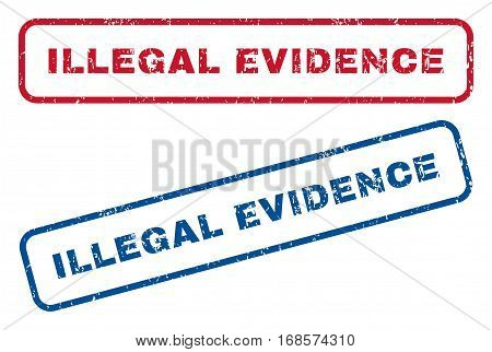 Illegal Evidence text rubber seal stamp watermarks. Vector style is blue and red ink caption inside rounded rectangular shape. Grunge design and unclean texture. Blue and red signs.