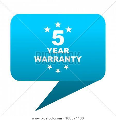 warranty guarantee 5 year blue bubble icon