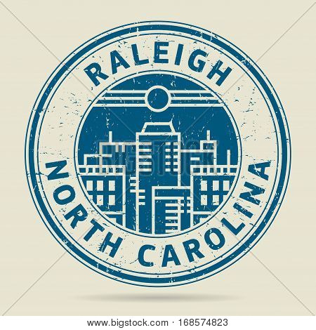 Grunge rubber stamp or label with text Raleigh North Carolina written inside vector illustration