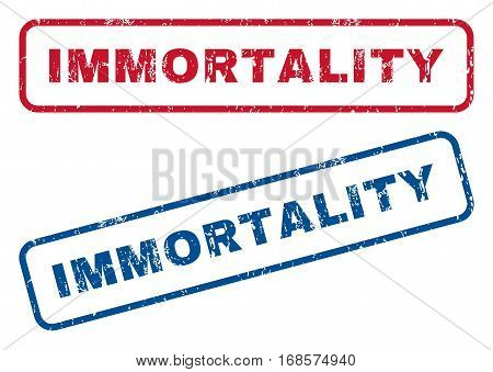 Immortality text rubber seal stamp watermarks. Vector style is blue and red ink tag inside rounded rectangular banner. Grunge design and dust texture. Blue and red emblems.