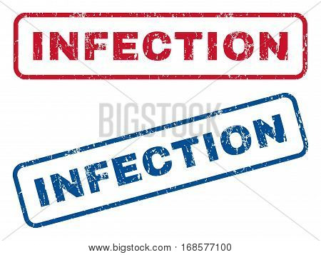 Infection text rubber seal stamp watermarks. Vector style is blue and red ink caption inside rounded rectangular banner. Grunge design and scratched texture. Blue and red stickers.