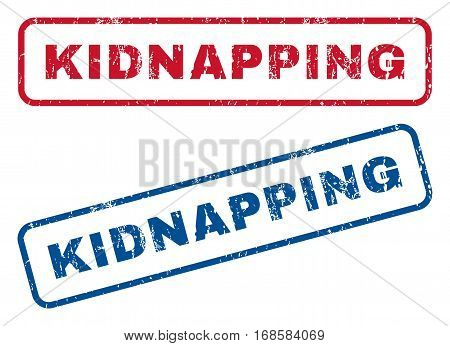 Kidnapping text rubber seal stamp watermarks. Vector style is blue and red ink tag inside rounded rectangular shape. Grunge design and dust texture. Blue and red emblems.