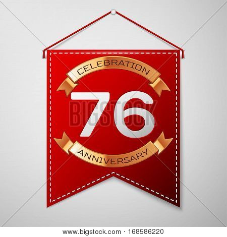Red pennant with inscription Seventy six Years Anniversary Celebration Design over a grey background. Golden ribbon. Colorful template elements for your birthday party. Vector illustration