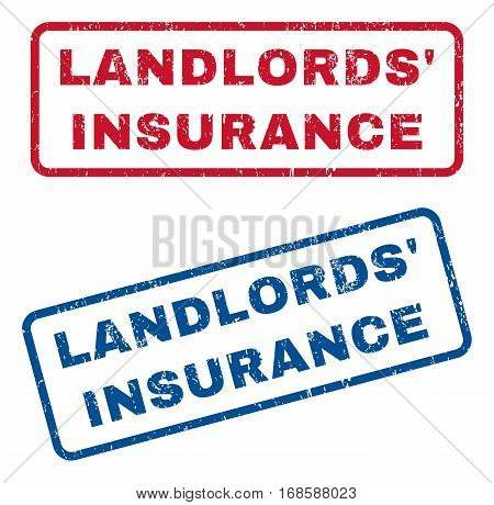 Landlords' Insurance text rubber seal stamp watermarks. Vector style is blue and red ink tag inside rounded rectangular shape. Grunge design and unclean texture. Blue and red stickers.
