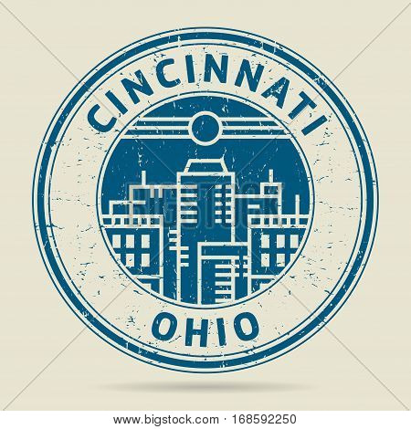 Grunge rubber stamp or label with text Cincinnati Ohio written inside vector illustration