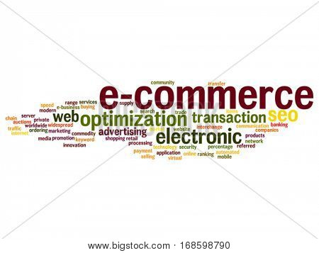 Vector concept conceptual E-commerce electronic sales abstract word cloud isolated on background metaphor to seo, optimization, transaction, web advertising, e-business, technology, worldwide supply