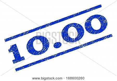 10.00 watermark stamp. Text caption between parallel lines with grunge design style. Rotated rubber seal stamp with unclean texture. Vector blue ink imprint on a white background.