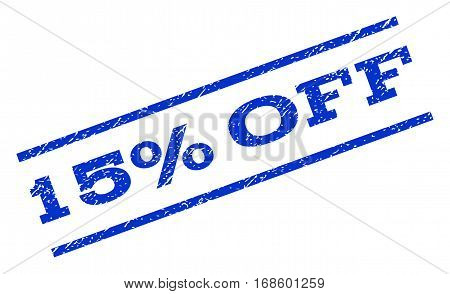 15 Percent Off watermark stamp. Text tag between parallel lines with grunge design style. Rotated rubber seal stamp with dirty texture. Vector blue ink imprint on a white background.